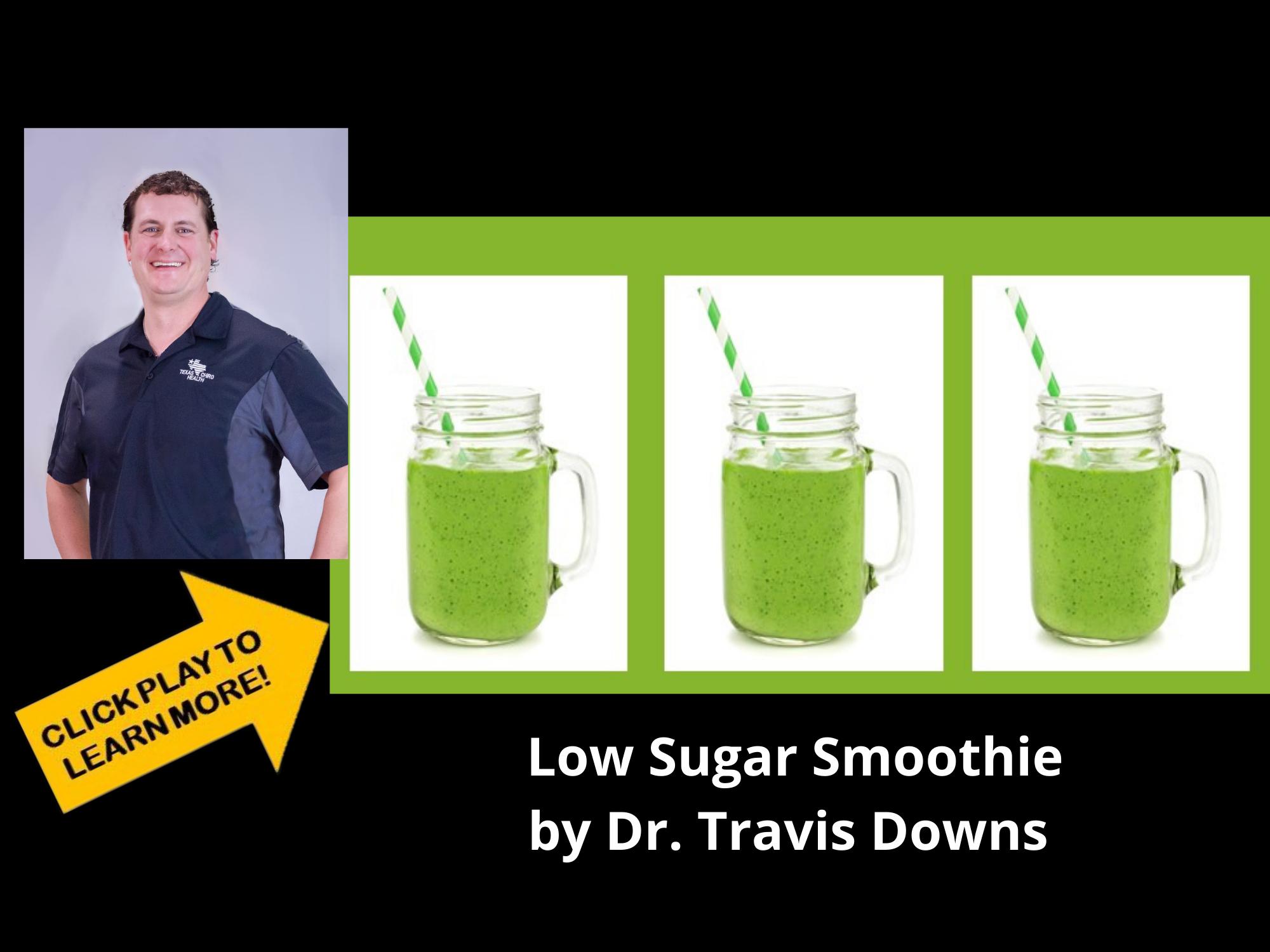 Best Low Sugar Smoothie